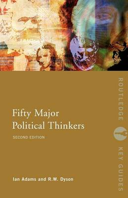 Fifty Major Political Thinkers