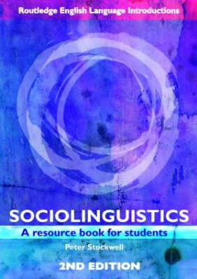 Sociolinguistics: A Resource Book for Students