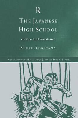 The Japanese High School: Silence and Resistance