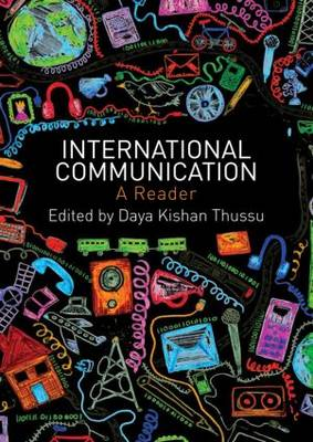 International Communication: A Reader