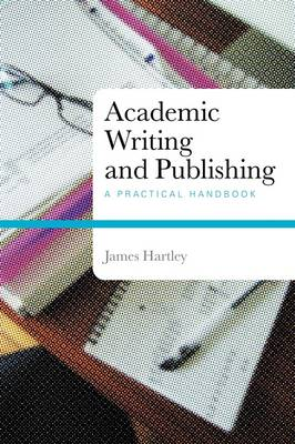 Academic Writing and Publishing: A Practical Handbook