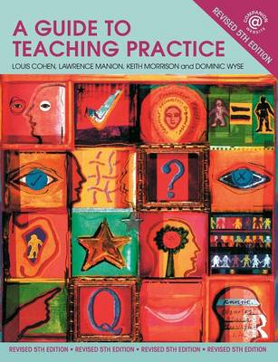 A Guide to Teaching Practice