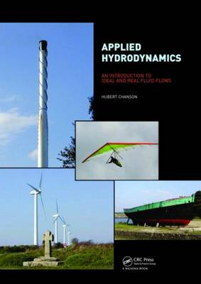 Applied Hydrodynamics: An Introduction to Ideal and Real Fluid Flows