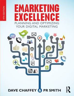 E-marketing Excellence Planning and Optimalising your Digital Marketing