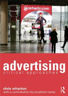 Advertising- Critical Approaches
