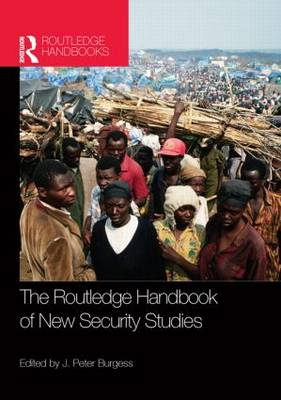 Routledge Handbook of New Security Studies