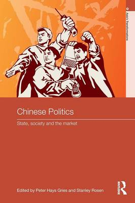 Chinese Politics: State, Society and the Market