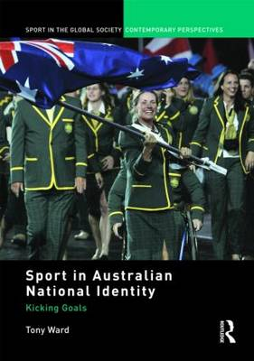 Sport in Australian National Identity: Kicking Goals