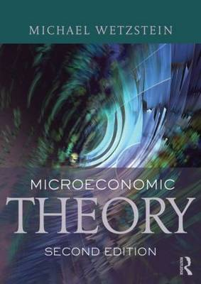Microeconomic Theory: Concepts and Connections