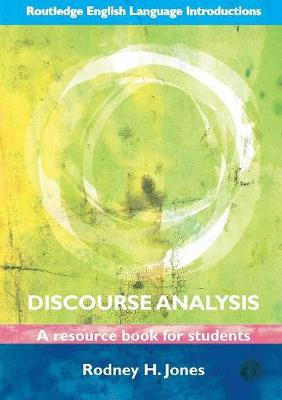 Discourse Analysis: A Resource Book for Students