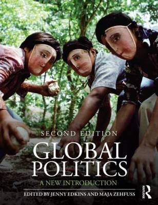 Global Politics: A New Introduction