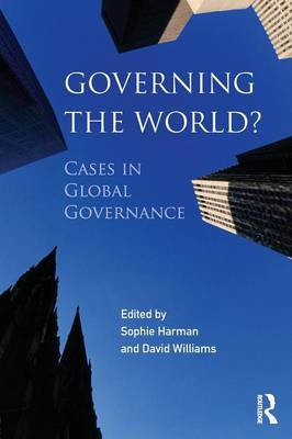 Governing the World?: Cases in Global Governance