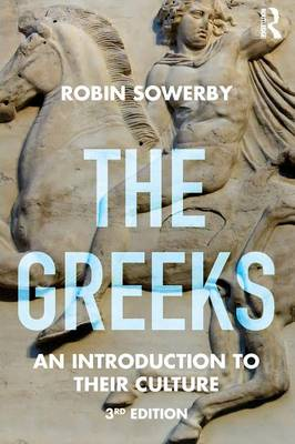The Greeks- An Introduction to Their Culture