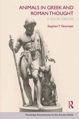 Animals in Greek and Roman Thought: A Sourcebook