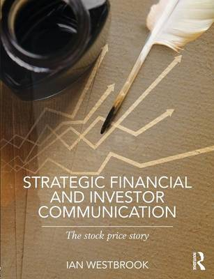 Strategic Financial and Investor Communications: The Stock Price Story