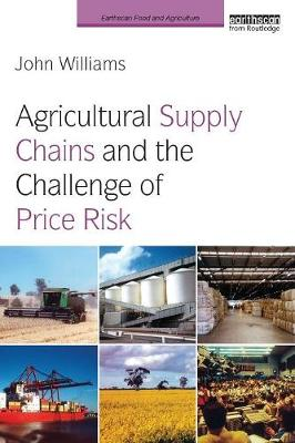 Agricultural Supply Chains and the Challenge of Price Risk