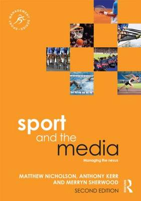 Sport and the Media 2nd Edition