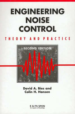Engineering Noise Control: Theory and Practice