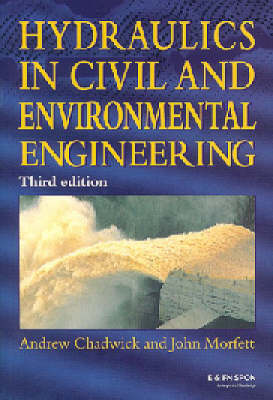 Hydraulics in Civil and Environmental Engineering, Fourth Edition