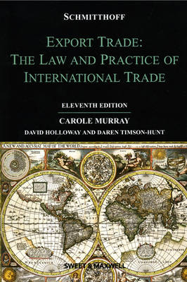 Schmitthoff's Export Trade: The Law and Practice of International Trade