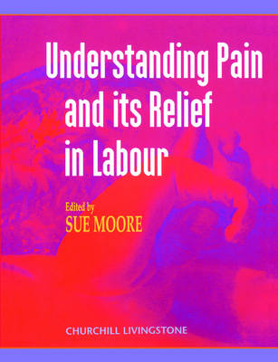 Understanding Pain and Its Relief in Labour