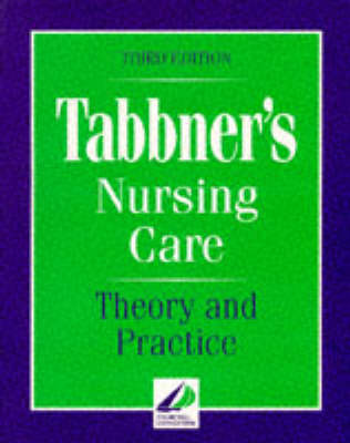 Tabbners Nursing Care Theory And Practice