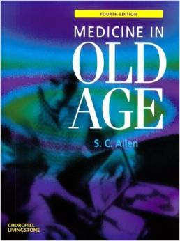 Medicine In Old Age 4ed