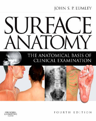 Surface Anatomy: The Anatomical Basis of Clinical Examination