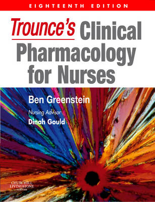 Trounce's Clinical Pharmacology for Nurses