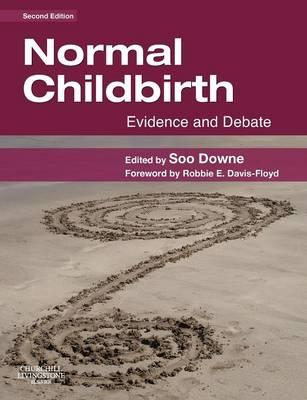Normal Childbirth: Evidence and Debate