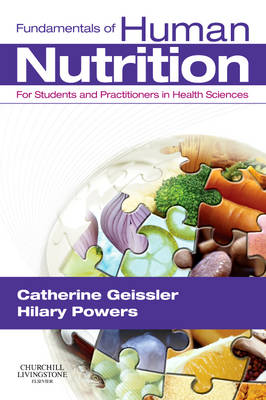 Fundamentals of Human Nutrition: for Students and Practitioners in the Health Sciences