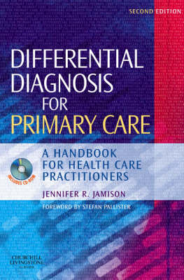 Differential Diagnosis for Primary Care: A Handbook for Healthcare Professionals