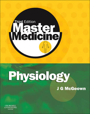 Physiology: A Core Text of Human Physiology with Self-assessment