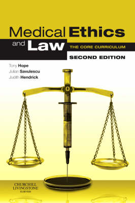 Medical Ethics and Law: The Core Curriculum