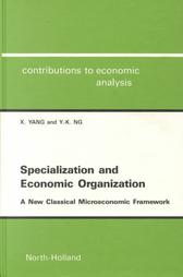 Specialization and Economic Organization: A New Classical Microeconomic Framework