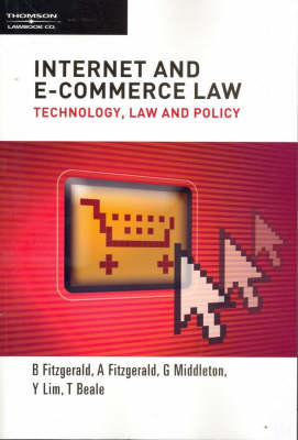 Internet and E-commerce Law: Technology, Law and Policy