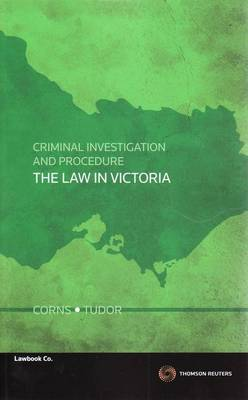 Criminal Process and Investigation in Victoria