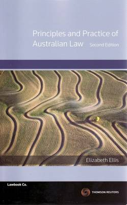 Principles and Practice of Australian Law