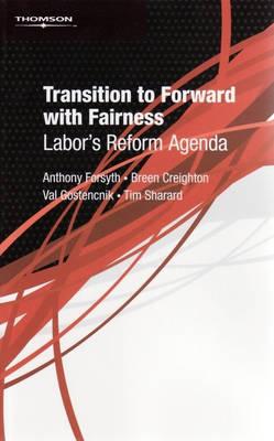 Transition Forward Fairness Labor's Refo