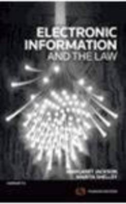 Electronic Information and The Law