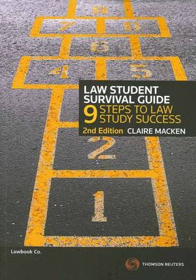 Law Student Survival Guide 2nd Ed.
