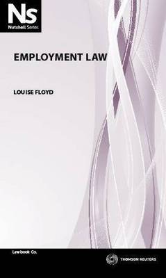 Nutshell: Employment Law 1st Ed.