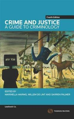 Crime&Justice: A Guide to Criminology 4e