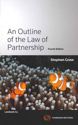 An Outline of the Law of Pt.nership 4e