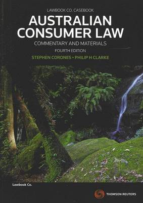 Australian Consumer Law: Commentary and Materials