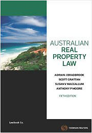 Australian Real Property Law 5E / Australian Property Law - Cases and Materials 4E