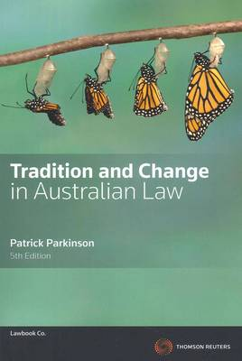 Tradition and Change in Australian Law 5th Edition