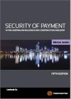 Security of Payments in Au Bld&Const 5e