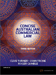 Concise Australian Commercial Law 3e