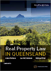 Real Property Law In Queensland 4th Edition + Personal Property Law : Selected Issues 3rd Edition Value Pack